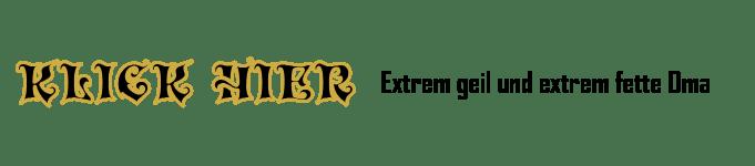 Extrem geil und extrem fett