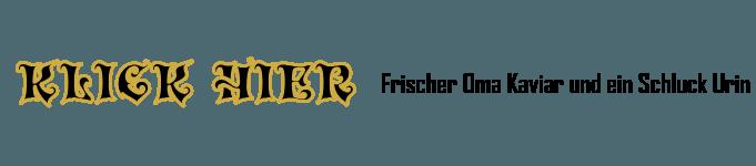 Frischer Oma Kaviar und ein Schluck Urin