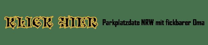 Parkplatzdate NRW mit Omafotze
